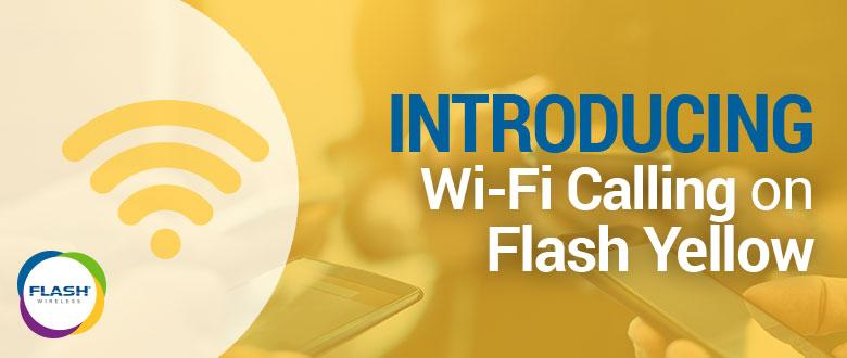 Flash Yellow WiFi Calling