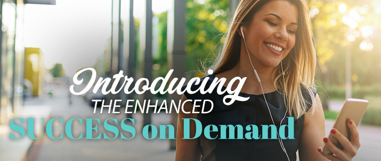 Enhanced SUCCESS on Demand