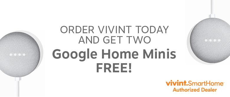 Order Vivint Get 2 Google Minis