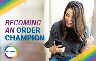 Become an Order Champion | Flash Wireless