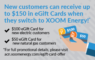 New customers can receive up to $150 in eGift cards when they switch to XOOM Energy!