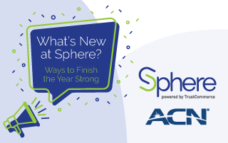 What's New At Sphere? Ways to Finish the Year Strong