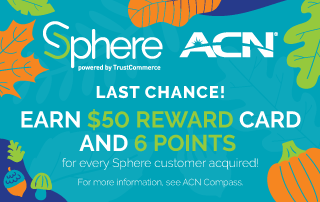 Only one week left for this amazing opportunity! Earn up to 6 points* with each Sphere lead submitted in October and residuals for the life of the customer.