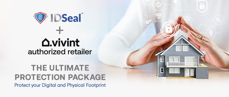 IDSeal & Vivint Ultimate Protection Package