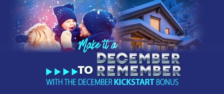 December Kickstart Bonus